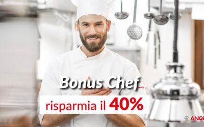 BONUS CHEF il bonus che ti fa risparmiare il 40%